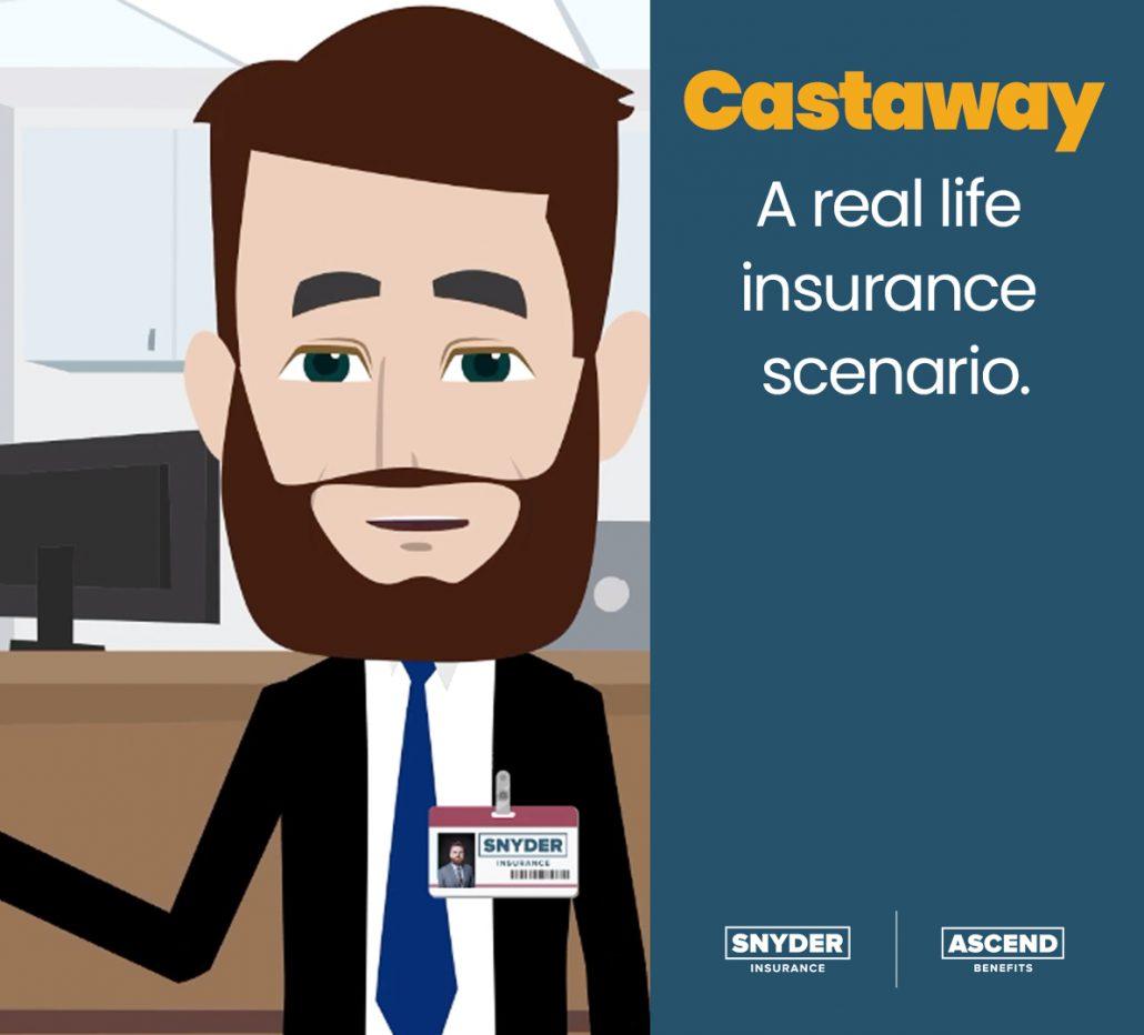 Castaway - A Real Life Insurance Scenario